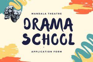 Mandala's Drama School : Application Form